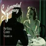 Sentimental Journey: Pop Vocal Classics, Vol. 1-4