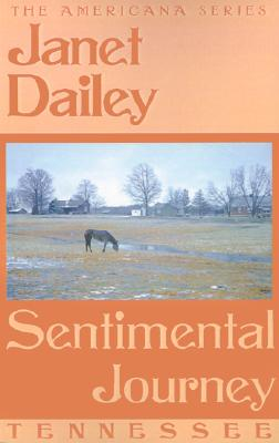 Sentimental Journey: Tennessee - Dailey, Janet