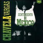 Sentimiento de Mexico, Vol. 1