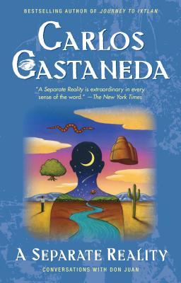 Separate Reality - Castaneda, Carlos