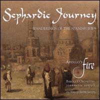Sephardic Journey: Wanderings of the Spanish Jews - Amanda Powell (mezzo-soprano); Brian Kay (oud); Jeffrey Strauss (baritone); Karim Sulayman (tenor); Karina Schmitz (violin);...