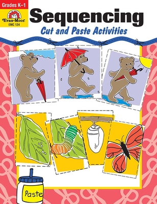 Sequencing: Cut and Paste Activities Grades K-1 - Evan-Moor Educational Publishers