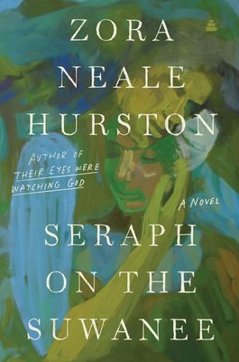 Seraph on the Suwanee - Hurston, Zora Neale