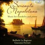 Serenata Napoletana: Music for Mandolin and Piano