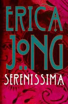 Serenissima - Jong, Erica