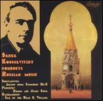 Serge Koussevitzky Conducts Russian Music