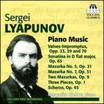 Sergei Lyapunov: Piano Music