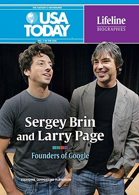 Sergey Brin and Larry Page: Founders of Google - McPherson, Stephanie Sammartino