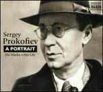 Sergey Prokofiev: A Portrait
