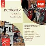 Sergey Prokofiev: Ivan the Terrible; Alexander Nevsky; Sergey Rachmaninov: The Bells
