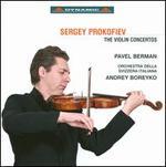 Sergey Prokofiev: The Violin Concertos