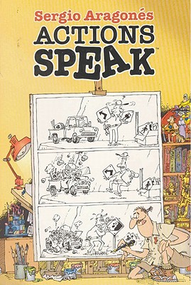 Sergio Aragones' Actions Speak - Dark Horse Comics