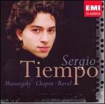 Sergio Tiempo plays Mussorgsky, Chopin, Ravel