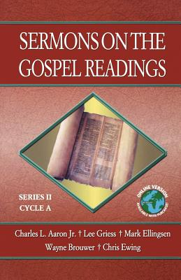 Sermons on the Gospel Readings: Series II, Cycle A - Aaron, Charles L, Dr., Jr.