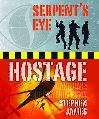 Serpent's Eye Hostage: Case one - James, Stephen