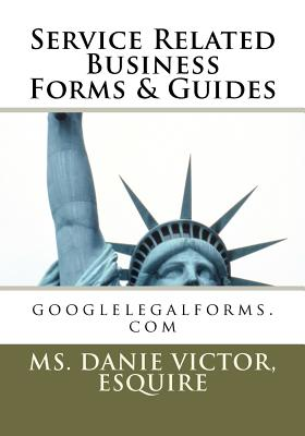 Service Related Business Forms & Guides - Victor, Esquire MS Danie