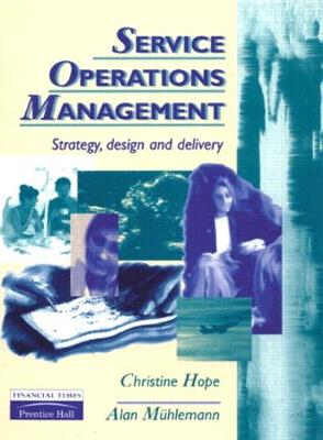 Services Operations Management - Hope, Chris, and Muhlemann, Alan