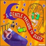 Set Your Life to Music: A Prelude to Sleep