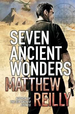 Seven Ancient Wonders - Reilly, Matthew