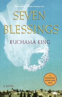 Seven Blessings - King, Ruchama