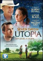 Seven Days in Utopia [French]