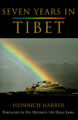 Seven Years in Tibet - Harrer, Heinrich, and Harrer, and Dalai Lama (Foreword by)