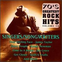 Seventies Greatest Rock Hits, Vol. 15: Singers/Songwriters - Various Artists