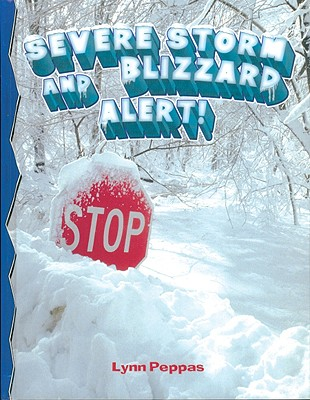 Severe Storm Blizzard Alert - Peppas, Lynn