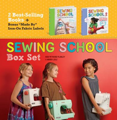 Sewing School Box Set: Sewing Schho & Sewing School 2 - Plumley, Amie Petronis, and Lisle, Andria