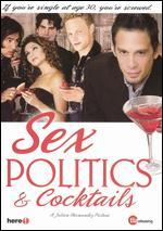 Sex, Politics & Cocktails