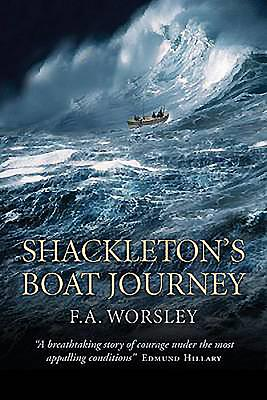 Shackleton's Boat Journey - Worsley, Frank Arthur