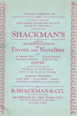 Shackman's Reprint 1932 Spring Catalog of Favors and Novelties - Bolton, Ross