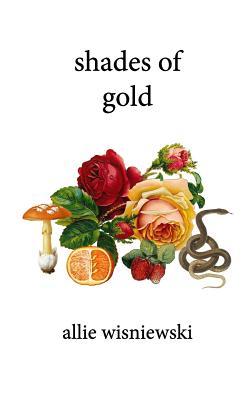 Shades of Gold - Wisniewski, Allie