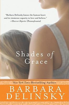 Shades of Grace - Delinsky, Barbara