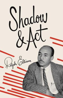 Shadow and ACT - Ellison, Ralph
