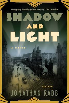 Shadow and Light - Rabb, Jonathan