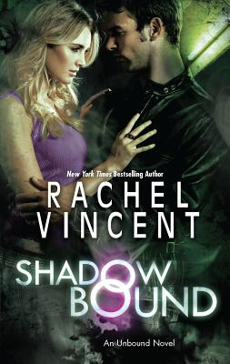 Shadow Bound - Vincent, Rachel
