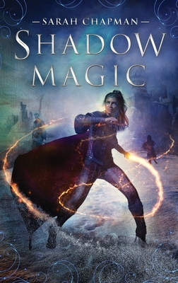 Shadow Magic - Chapman, Sarah