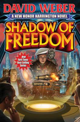 Shadow of Freedom - Weber, David