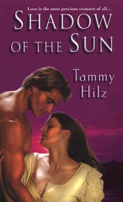 Shadow of the Sun - Hilz, Tammy