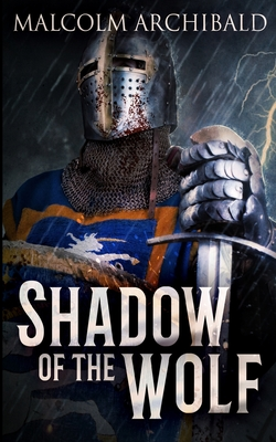 Shadow Of The Wolf - Archibald, Malcolm