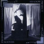 Shadow Project [Lp]