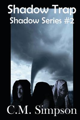 Shadow Trap - Simpson, C M (Editor), and Der Rol, Greta Van (Editor)