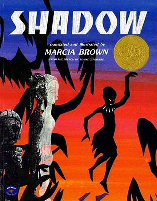 Shadow - Cendrars, Blaise, and Brown, Marcia (Translated by), and French of Blaise Cend, Th (Translated by)