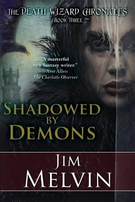 Shadowed by Demons - Melvin, Jim