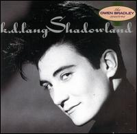 Shadowland [Barnes & Noble Exclusive] - k.d. lang and the Reclines