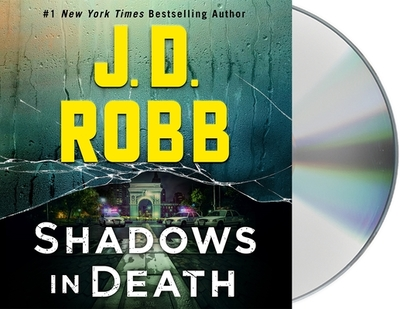 Shadows in Death: An Eve Dallas Novel - Robb, J D, and Ericksen, Susan (Read by)