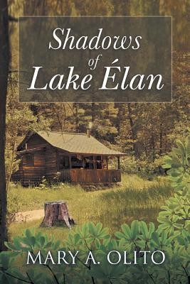 Shadows of Lake Elan - Olito, Mary a