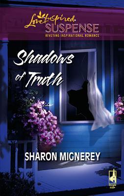 Shadows of Truth - Mignerey, Sharon