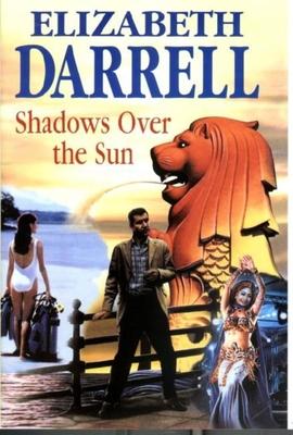 Shadows Over the Sun - Darrell, Elizabeth